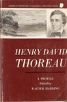 Henry David Thoreau; A Profile