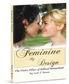 Feminine By Design: The Twelve Pillars of Biblical Womanhood