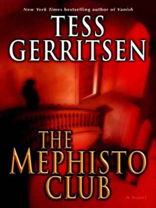 The Mephisto Club (Jane Rizzoli & Maura Isles, #6)