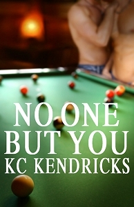 No One But You by K.C. Kendricks
