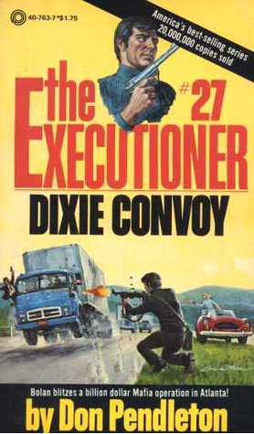 Dixie Convoy (The Executioner #27)