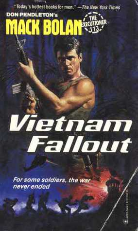 Vietnam Fallout  (Mack Bolan The Executioner, #113)