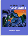 The Spiritual Alchemist: Working with the Voice of Your Soul