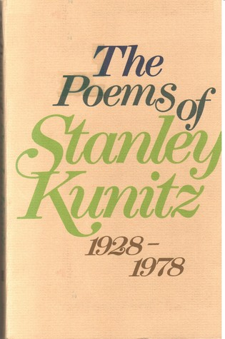 The Poems, 1928-1978 by Stanley Kunitz