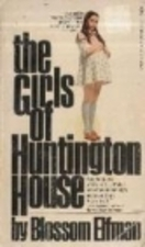 The Girls of Huntington House by Blossom Elfman