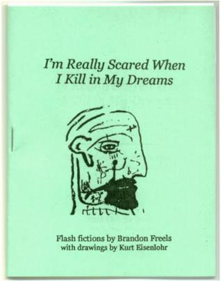 I'm Really Scared When I Kill In My Dreams