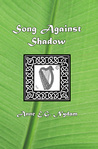 Song Against Shadow (Otherworld, #1)