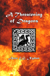 A Threatening of Dragons (Otherworld, #5)