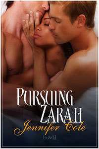 Pursuing Zarah by Jennifer Cole