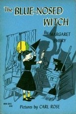The Blue-Nosed Witch by Margaret Embry