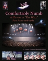 """Comfortably Numb - A History of """"The Wall"""" - Pink Floyd 1978-1981"""