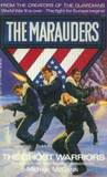 The Ghost Warriors (The Marauders, No 5)