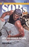 Red Hammer Down (SOBs, Soldiers of Barrabas #6)