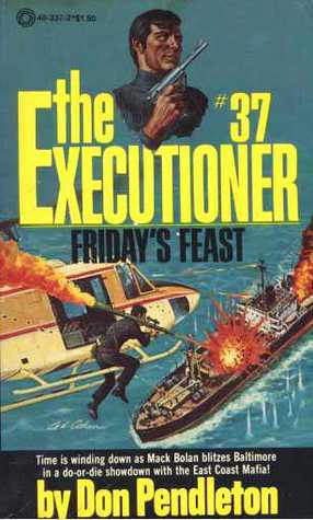 Friday's Feast (The Executioner, #37)