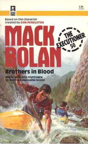 Brothers in Blood (Mack Bolan The Executioner, #50)