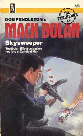 Skysweeper  (Mack Bolan The Executioner, #69)