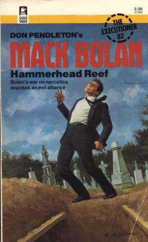 Hammerhead Reef (Mack Bolan the Executioner #82)