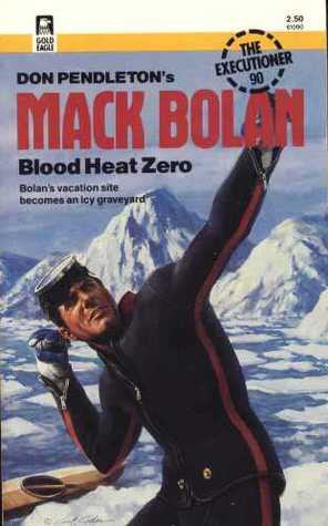 Blood Heat Zero (Mack Bolan the Executioner, #90)