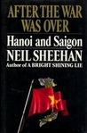 After the War Was Over: Hanoi and Saigon