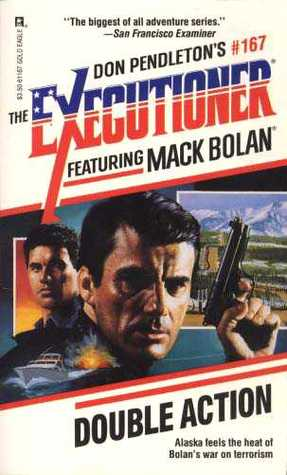 Double Action (Mack Bolan The Executioner, #167)