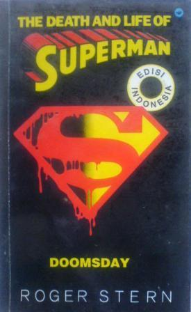The Death And Life Of Superman: Doomsday