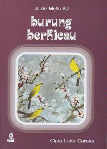 Burung Berkicau by Anthony de Mello