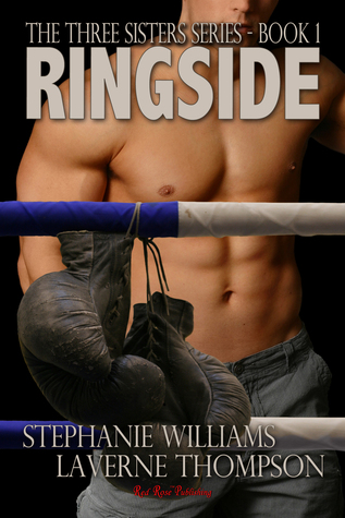 Ringside (The Three Sisters Series, #1)