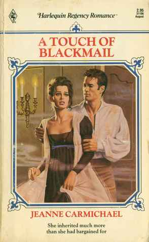 A Touch Of Blackmail (Harlequin Regency Romance Series 2, #56)