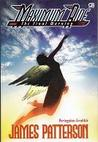Peringatan Terakhir (Maximum Ride, #4)