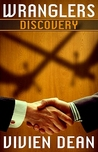 Discovery (Wranglers, #1)