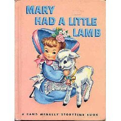 Mary Had a Little Lamb (a Rand Mcnally Junior Elf Book 8088)