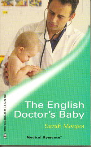 The English Doctor's Baby by Sarah Morgan