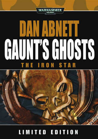 The Iron Star by Dan Abnett
