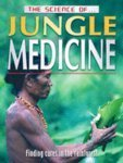 The Science of Jungle Medicine by Jeremy Smith