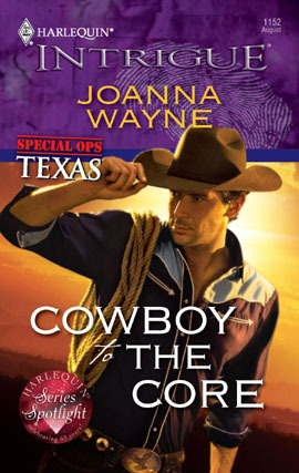 Cowboy to the Core (Special Ops Texas #2) by Joanna Wayne