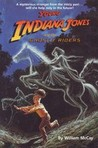Young Indiana Jones and the Ghostly Riders (Young Indiana Jones, #7)