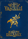 Secretul Vraciului (The Last Apprentice / Wardstone Chronicles, #3)