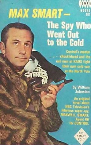 Max Smart - The Spy Who Went Out to the Cold (Get Smart, #7)