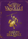 Sacrificiul Vraciului  (The Last Apprentice / Wardstone Chronicles, #6)