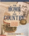 For Home And Country: A Civil War Scrapbook
