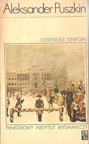 Eugeniusz Oniegin by Alexander Pushkin