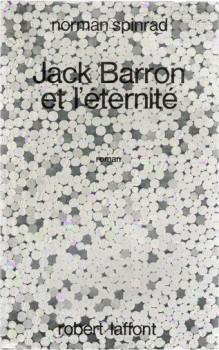 Jack Barron et l'éternité by Norman Spinrad