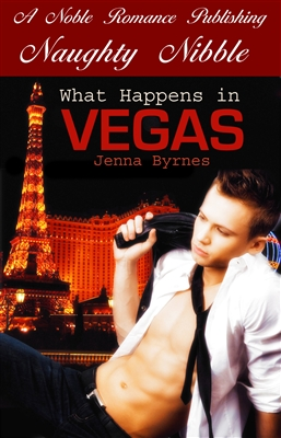 What Happens In Vegas by Jenna Byrnes