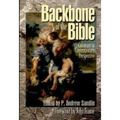 Backbone of the Bible: Covenant in Contemporary Perspective