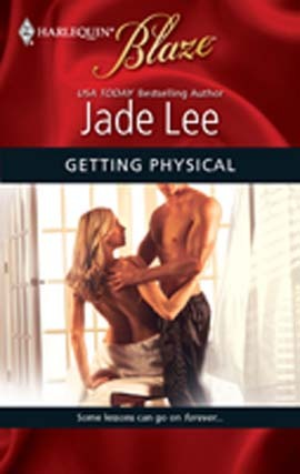 Getting Physical (Harlequin Blaze, #489)