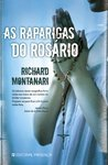 As Raparigas do Rosário by Richard Montanari