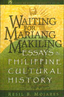 Waiting for Mariang Makiling by Resil B. Mojares