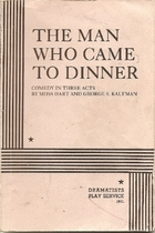 The Man Who Came to Dinner by Moss Hart