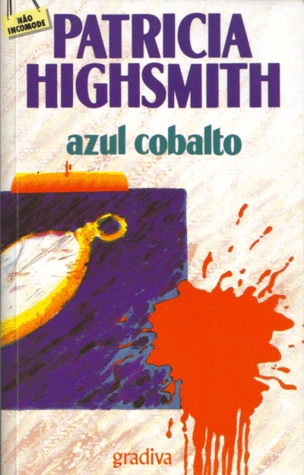 Azul Cobalto by Patricia Highsmith