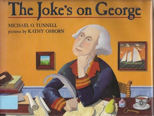 The Joke's on George by Michael O. Tunnell